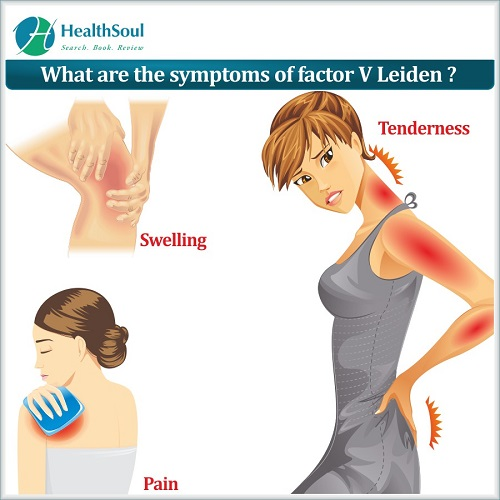 What are the symptoms of factor V Leiden? | HealthSoul