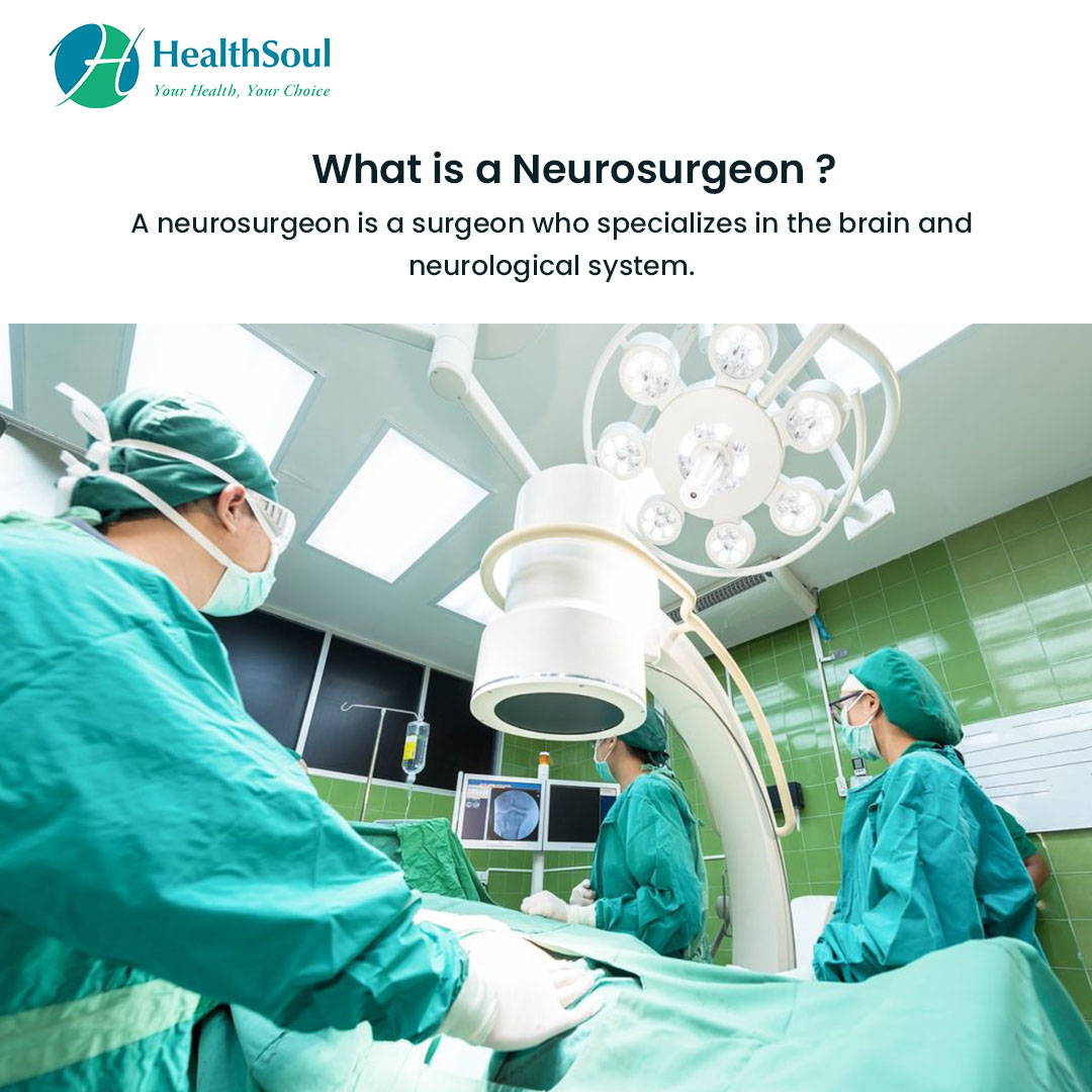 Learn About Neurosurgeons: Conditions They Treat and When to