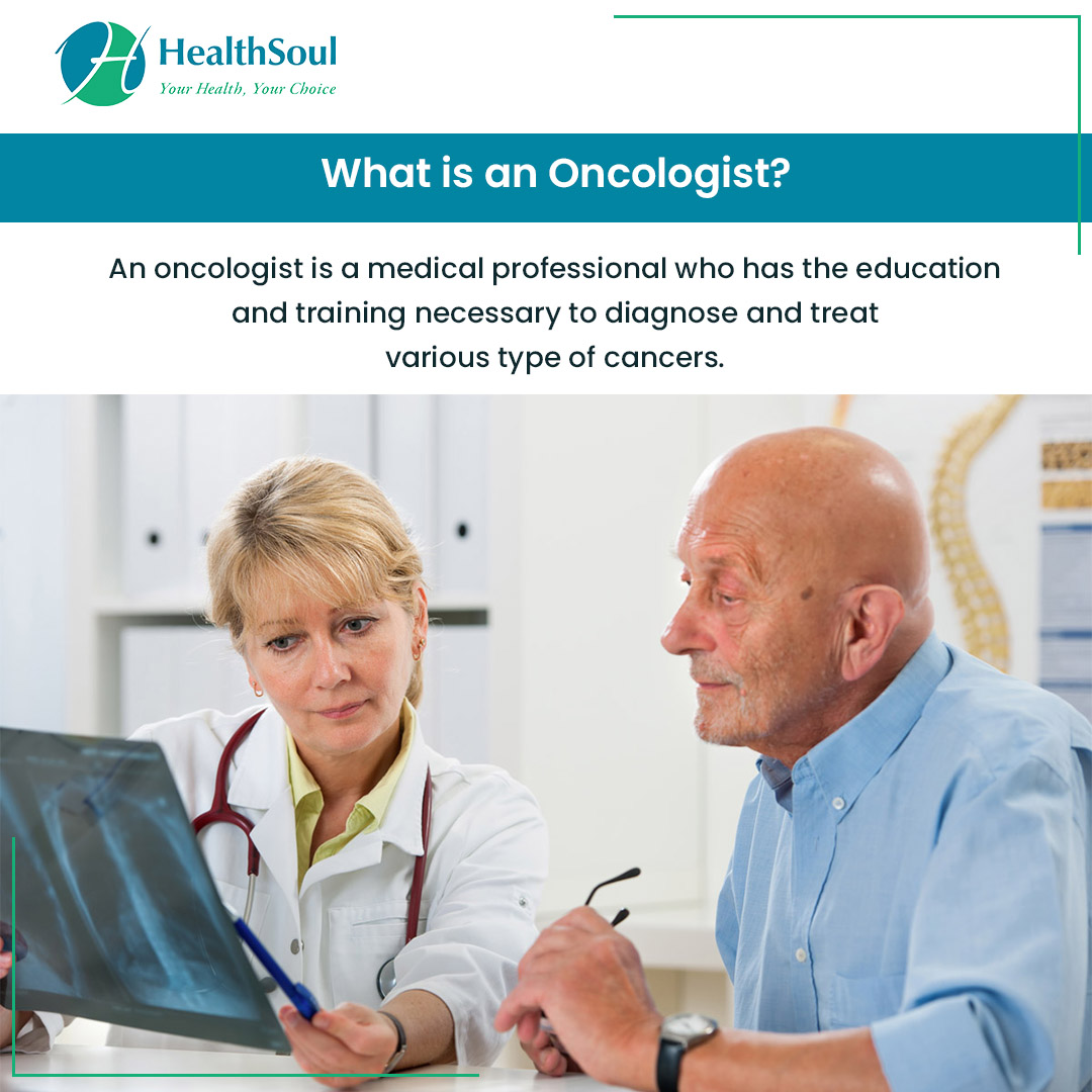 What is an Oncologist?