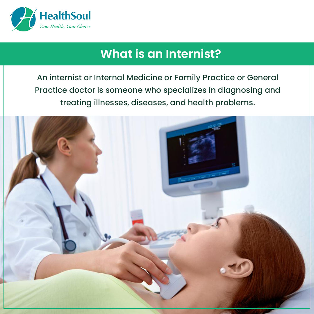 Learn About Internal Medicine or General Practitioners: Conditions