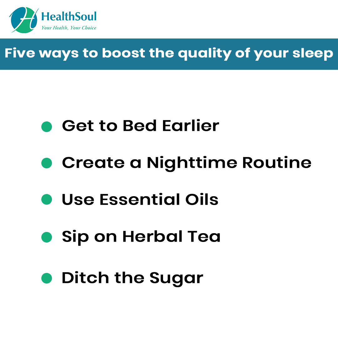 5 Ways to boost the qualityof the sleep