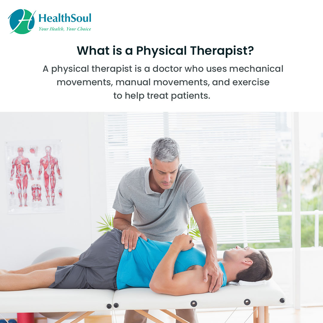 What is a Physical Therapist? | HealthSoul