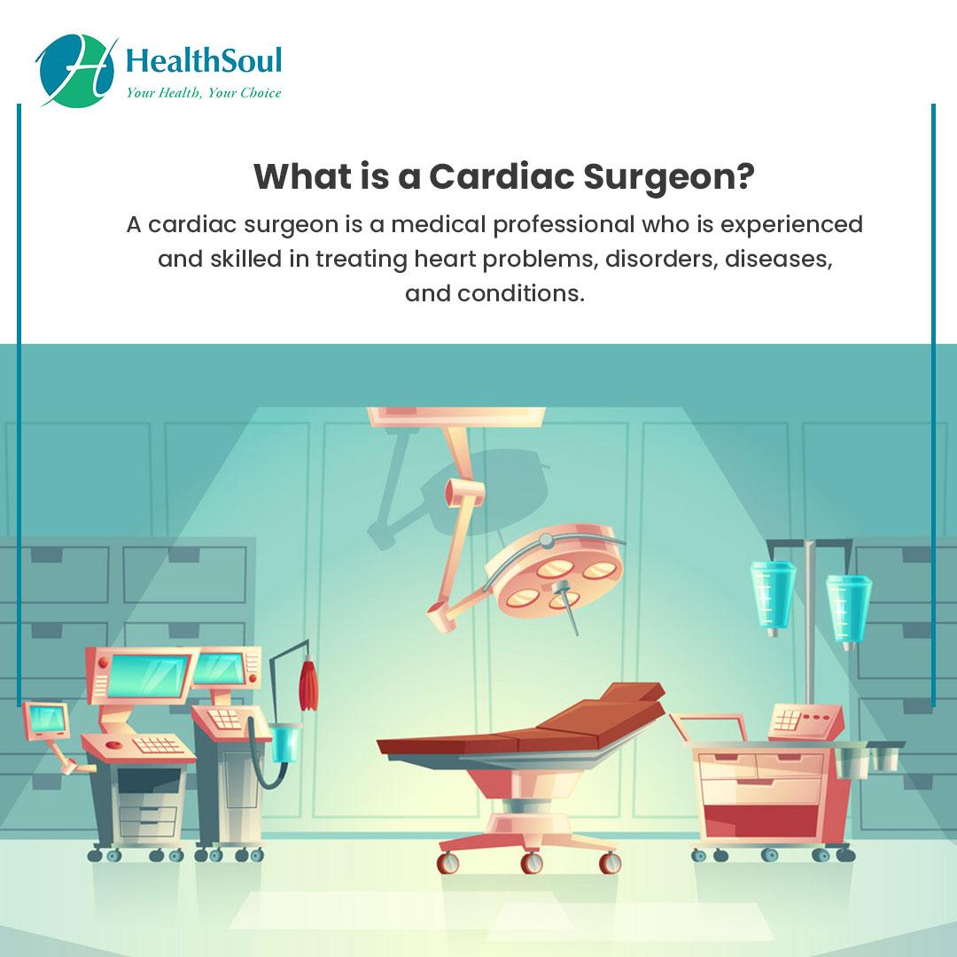 What is a cardiac Surgeon?