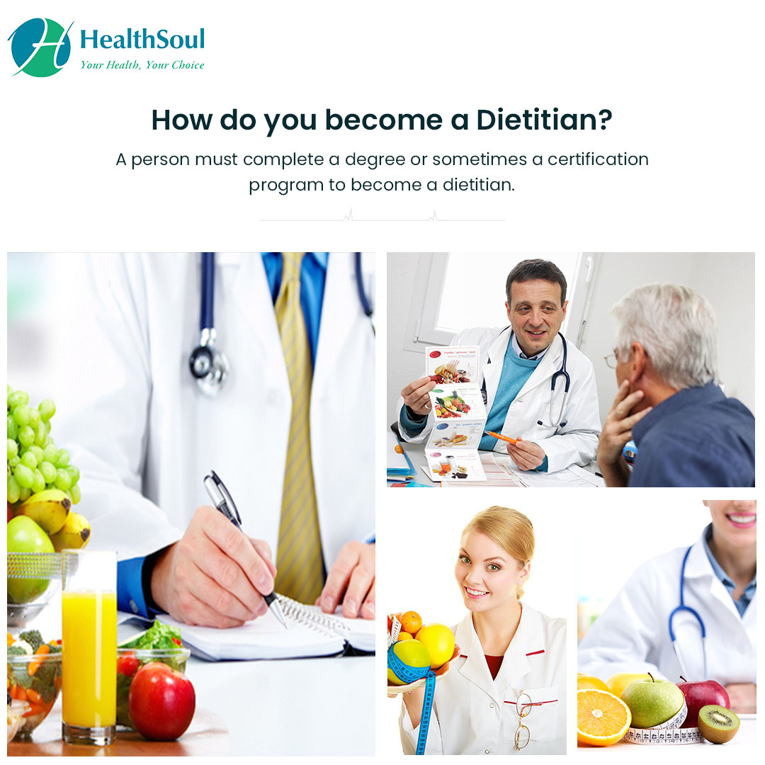 How do you become a Dietitian?