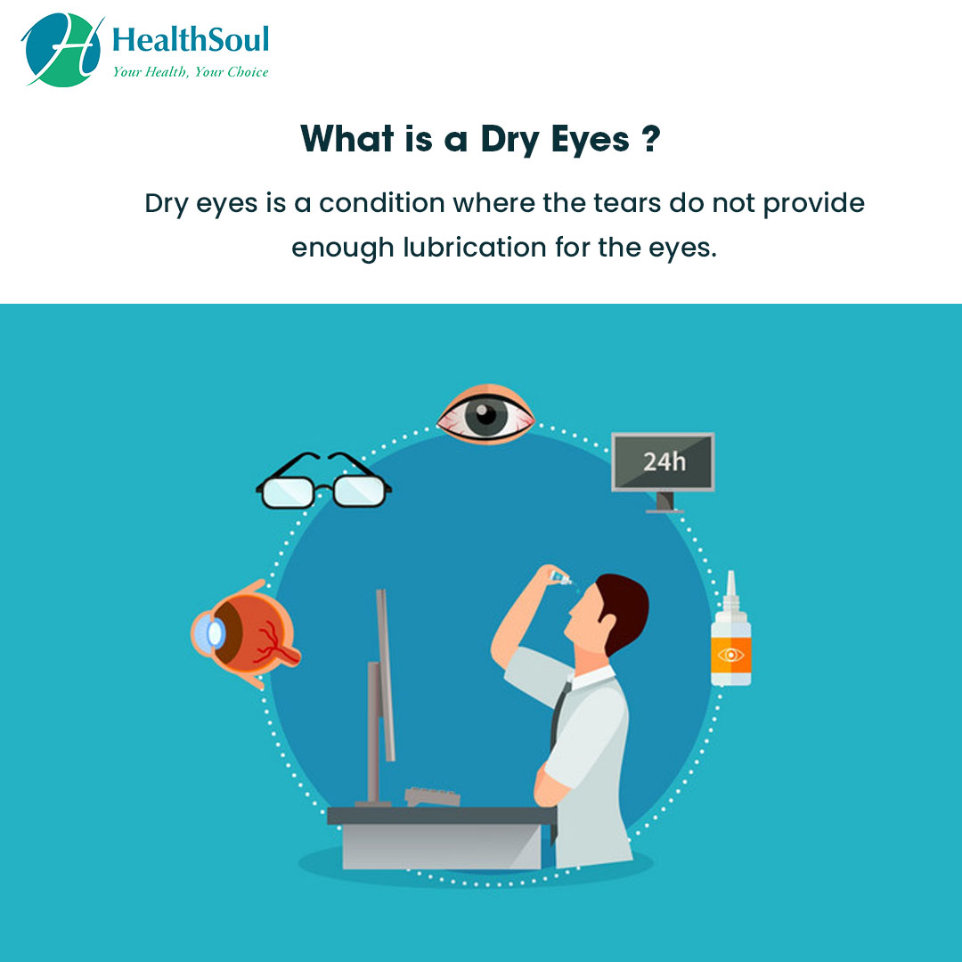 What is a Dry Eyes?