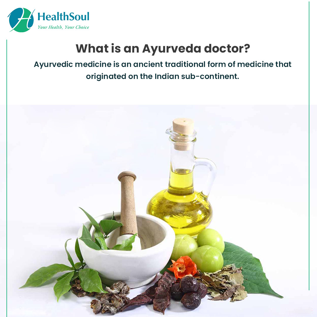 What is an Ayurveda doctor?