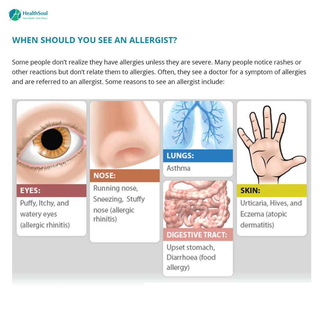 WHEN SHOULD YOU SEE AN ALLERGIST?