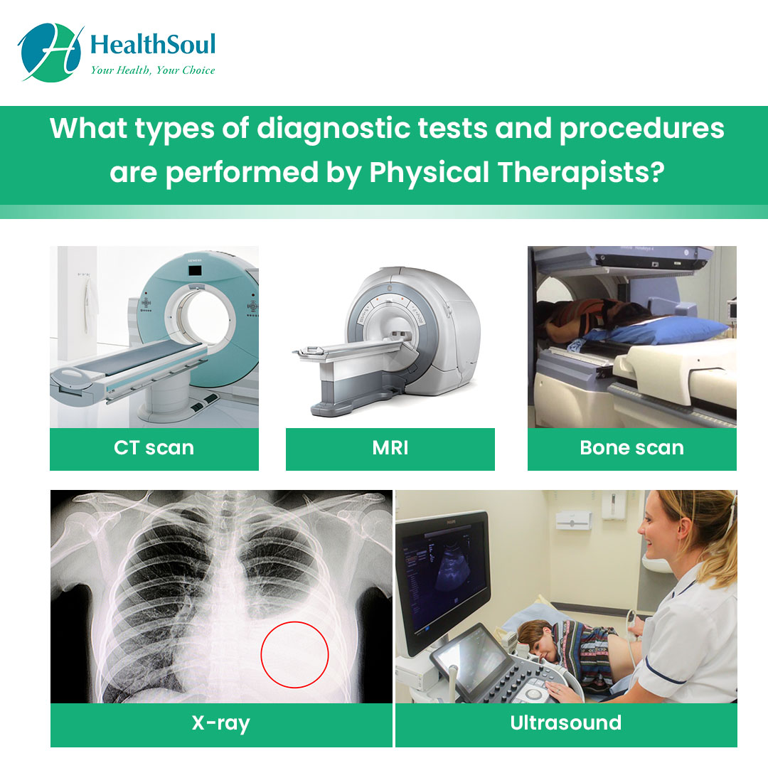 What types of diagnostic tests and procedures are performed by Physical Therapists