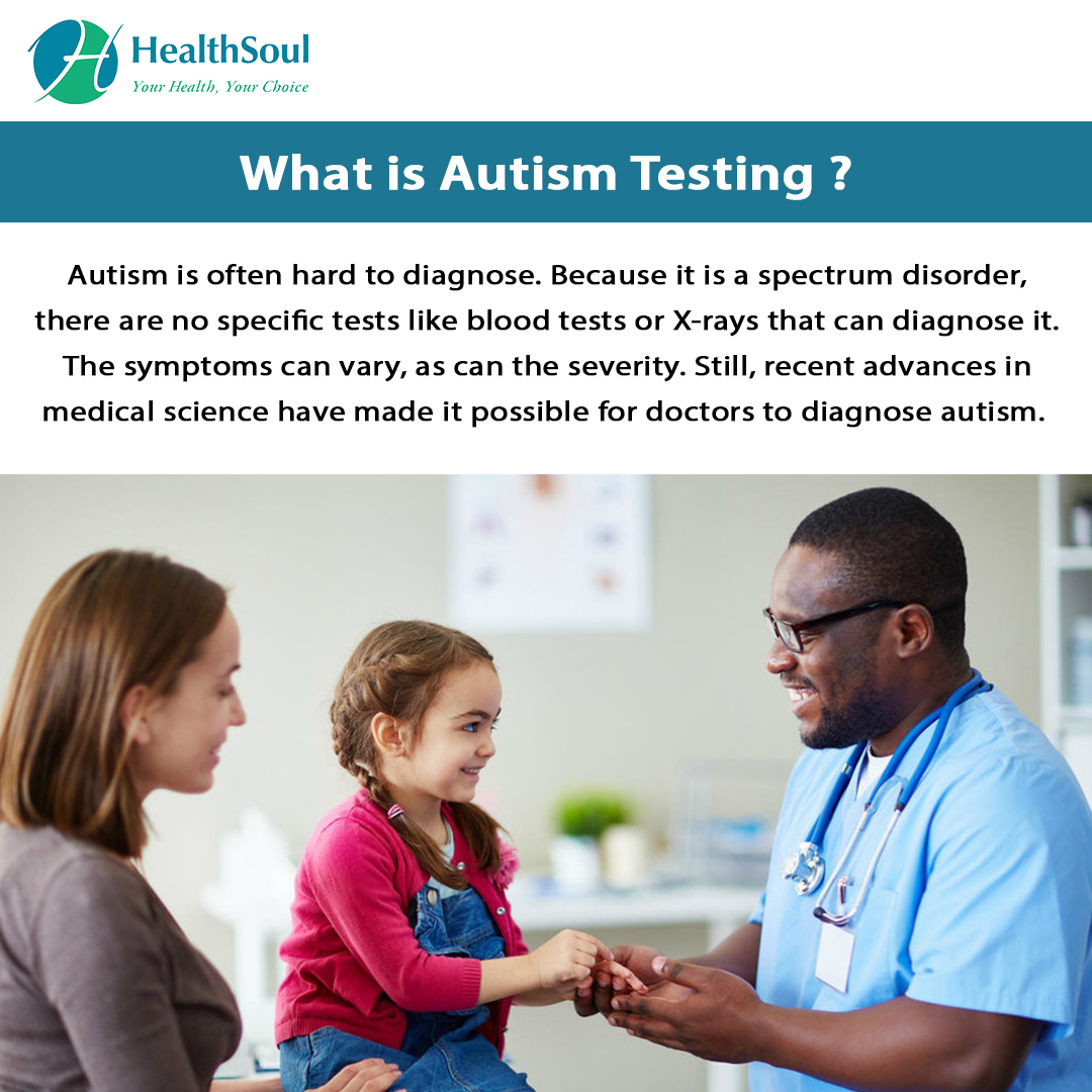 What is Autism Testing?