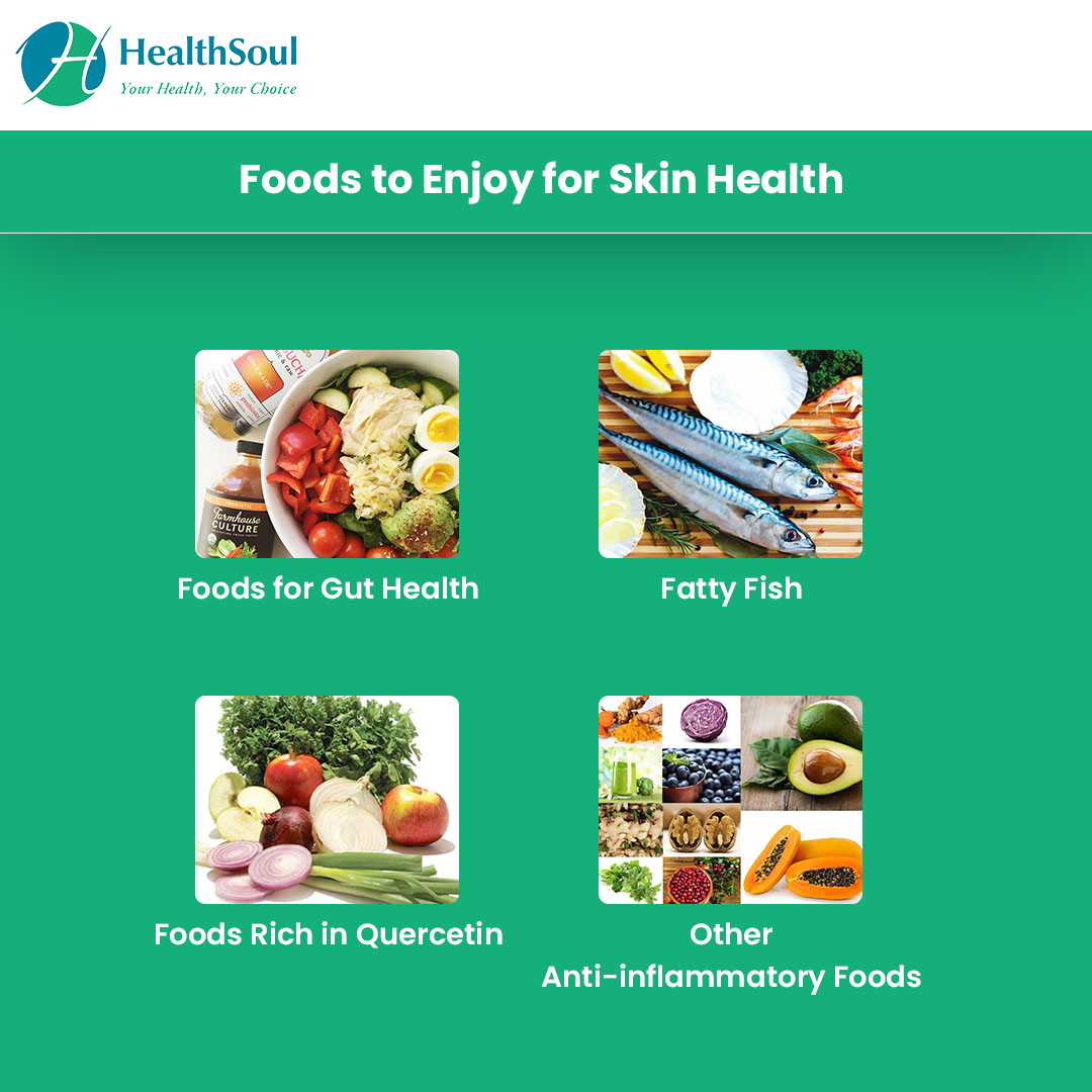 Foods to enjoy for skin health