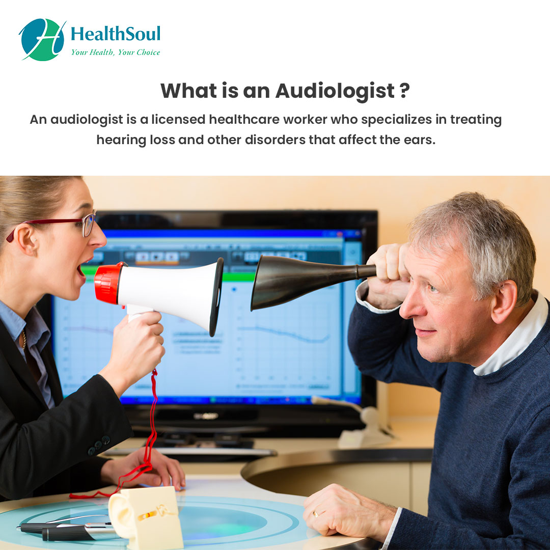 What is Audiologist?